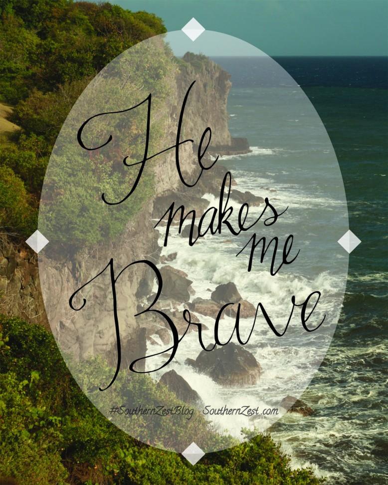 You Make Me Brave - watermark